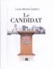 Louis Michel Gratton - Le Candidat